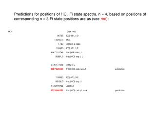 Predictions for positions of HCl, Fi state spectra, n = 4, based on positions of