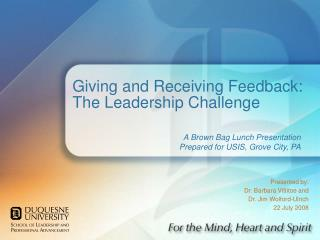 Giving and Receiving Feedback: The Leadership Challenge