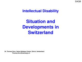 Intellectual Disability  Situation and Developments in Switzerland