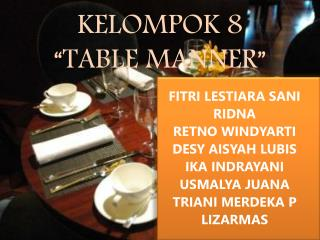 "KELOMPOK 8   ""TABLE MANNER"""