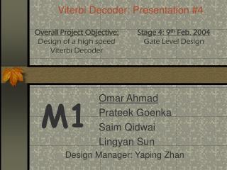 Viterbi Decoder: Presentation #4