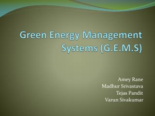 Green Energy Management Systems (G.E.M.S)