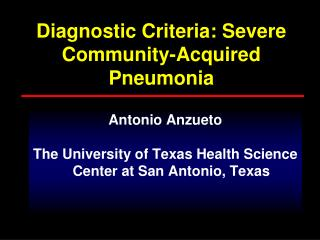 Diagnostic Criteria: Severe Community-Acquired Pneumonia