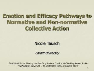Emotion and Efficacy Pathways to Normative and Non-normative Collective Action