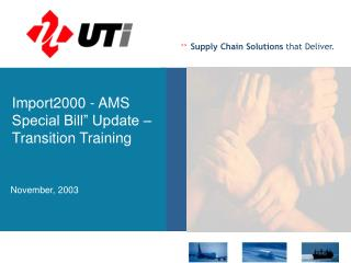 "Import2000 - AMS Special Bill"" Update – Transition Training"