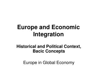 Europe and Economic Integration