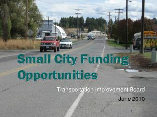 Small City Funding Opportunities