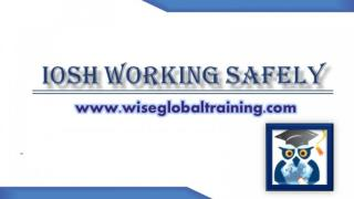 IOSH Working Safely