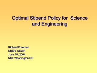 Optimal Stipend Policy for  Science and Engineering