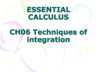 ESSENTIAL CALCULUS CH06 Techniques of integration