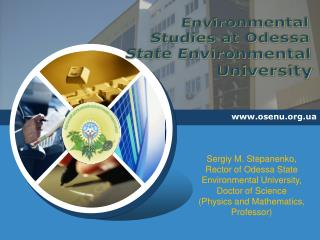 Environmental Studies at Odessa State Environmental University