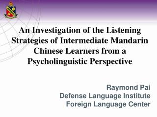 Raymond Pai Defense Language Institute Foreign Language Center