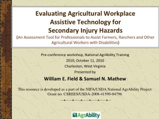 Pre-conference workshop, National AgrAbility Training 2010, October 11, 2010