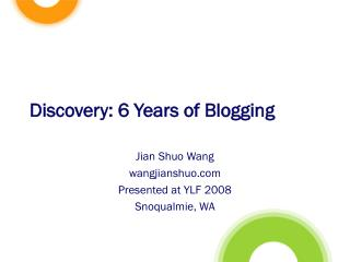 Discovery: 6 Years of Blogging