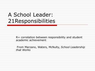 A School Leader:  21Responsibilities