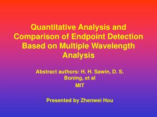 Quantitative Analysis and Comparison of Endpoint Detection Based on Multiple Wavelength Analysis