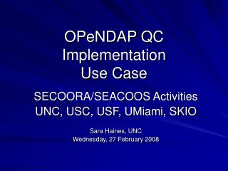 OPeNDAP QC Implementation Use Case