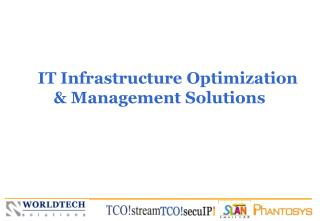 IT Infrastructure Optimization & Management Solutions
