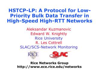 HSTCP-LP: A Protocol for Low-Priority Bulk Data Transfer in High-Speed High-RTT Networks
