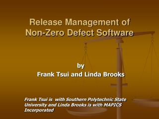 Release Management of  Non-Zero Defect Software