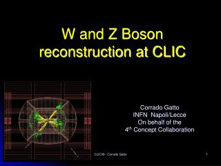 W and Z Boson reconstruction at CLIC