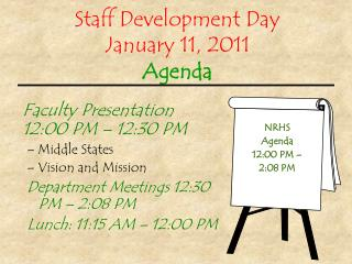 Staff Development Day January 11, 2011 Agenda