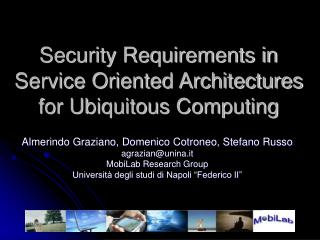 Security Requirements in Service Oriented Architectures for Ubiquitous Computing