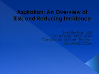Aspiration: An Overview of Risk and Reducing Incidence