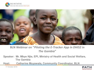 """BLN Webinar on """" Piloting the E-Tracker App in DHIS2 in The Gambia """""""