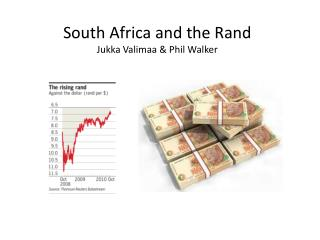 South Africa and the Rand Jukka Valimaa  & Phil Walker