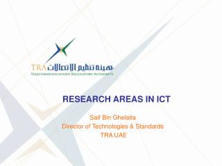 RESEARCH AREAS IN ICT