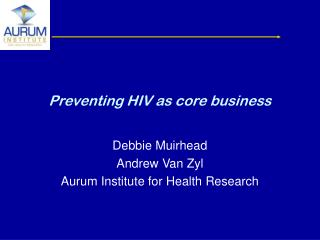 Preventing HIV as core business