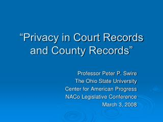 """Privacy in Court Records and County Records"""