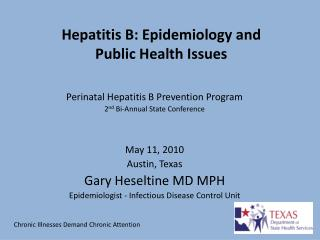 Hepatitis B: Epidemiology and  Public Health Issues