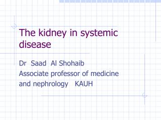 The kidney in systemic       disease
