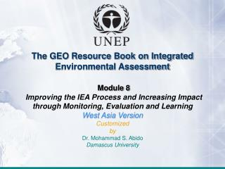 The GEO Resource Book on Integrated Environmental Assessment Module 8