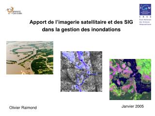 Apport de l'imagerie satellitaire et des SIG dans la gestion des inondations