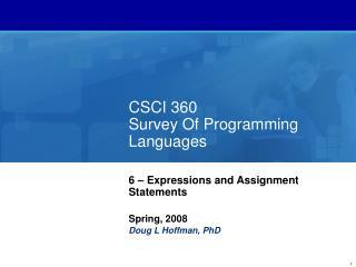 CSCI 360 Survey Of Programming Languages