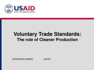 Voluntary Trade Standards: The role of Cleaner Production