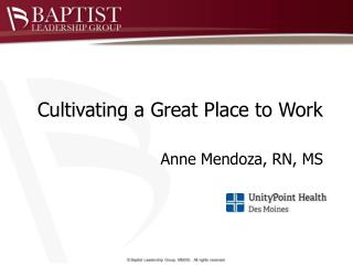 Cultivating a Great Place to Work