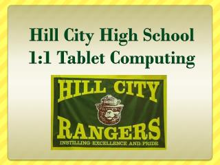 Hill City High School 1:1 Tablet Computing