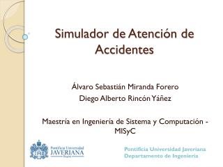 Simulador de Atención de Accidentes
