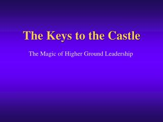The Keys to the Castle