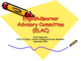 English Learner Advisory Committee  (ELAC)