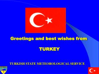 Greetings and best wishes from  TURKEY