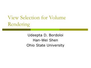 View Selection for Volume Rendering