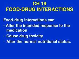CH 19  FOOD-DRUG INTERACTIONS