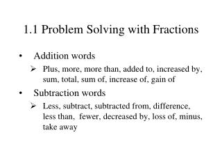 1.1 Problem Solving with Fractions