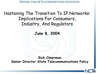 Rick Cimerman Senior Director State Telecommunications Policy