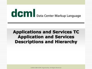 Applications and Services TC Application and Services Descriptions and Hierarchy